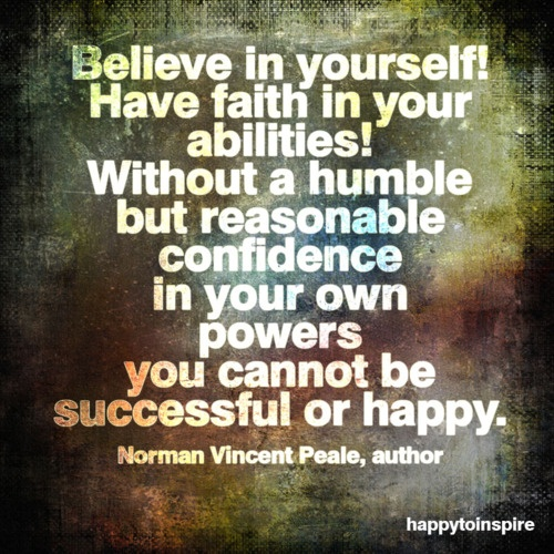 Believe In Yourself Quotes: Believe In Yourself Quotes. QuotesGram