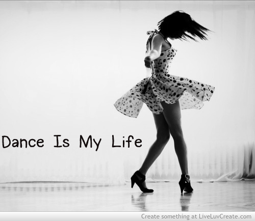 Quotes Life Dancing: Dance Is My Life Quotes. QuotesGram