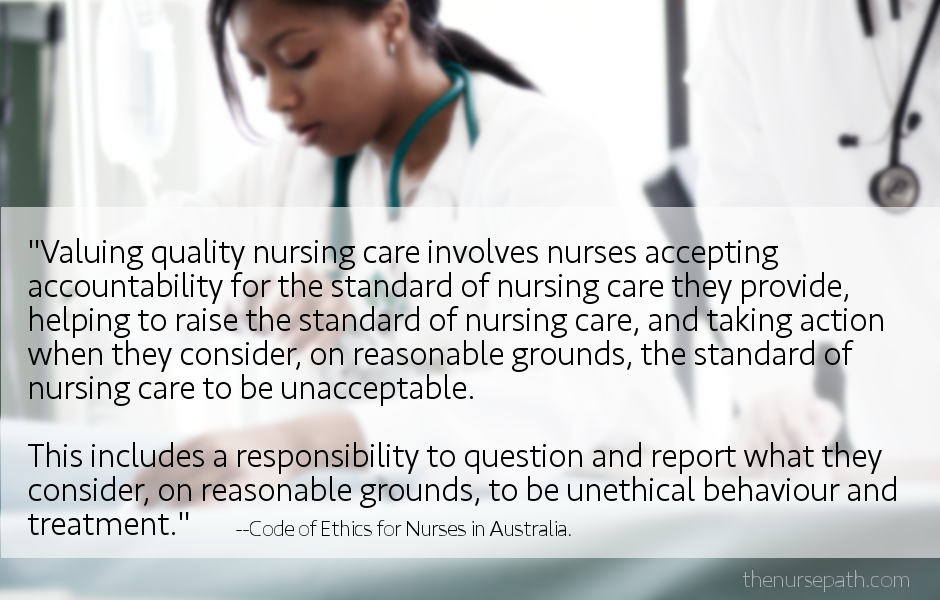 ethical nursing For nurses to successfully make decisions that impact the lives of others, they  must obtain an in-depth understanding of nursing ethics.