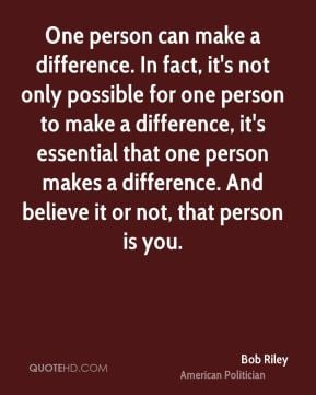 One Person Can Make A Difference Quotes Quotesgram