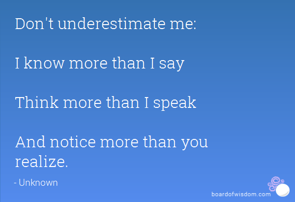 Dont Underestimate Me Bitch Quotes. QuotesGram