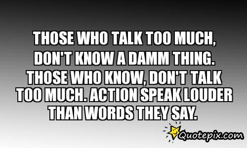 We Need To Talk Quotes Quotesgram: Talk To Much Quotes. QuotesGram