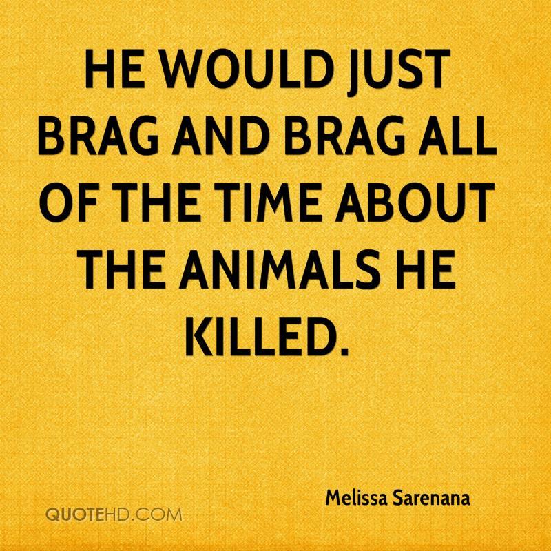 Brag Quotes Quotesgram