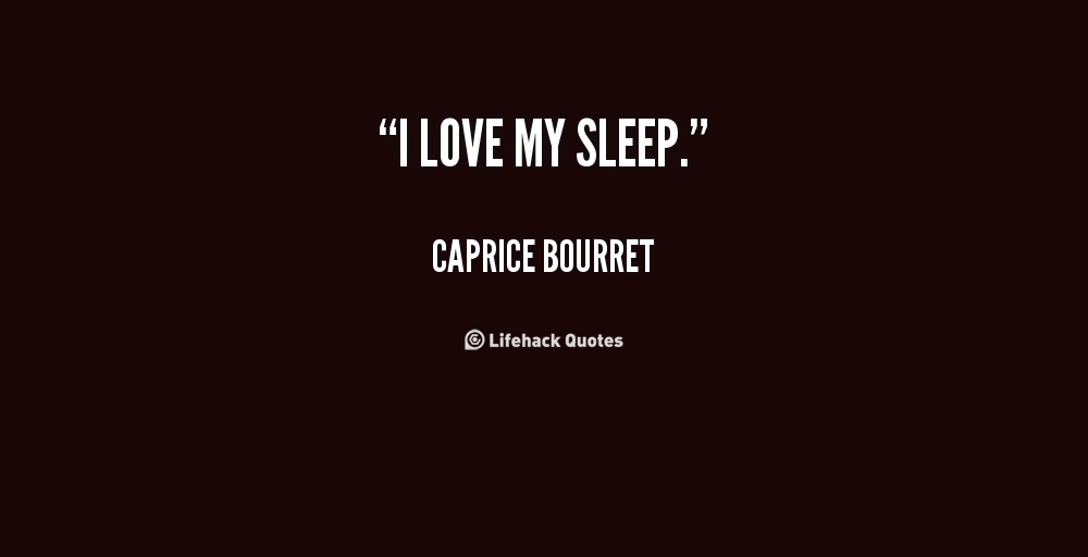 Love Quotes For Him Sleeping : Love Sleeping Quotes. QuotesGram