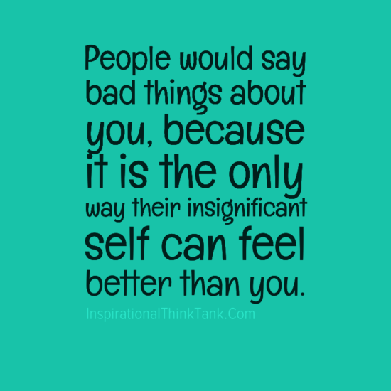 Bad People Quotes: Quotes About People That Think Their Better. QuotesGram