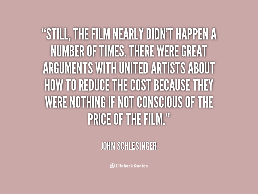 John Money Quotes Quotesgram: John Schlesinger Quotes. QuotesGram