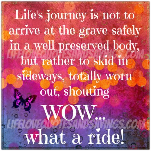 Inspirational Quotes About Life S Journey: Quotes About Lifes Journey. QuotesGram