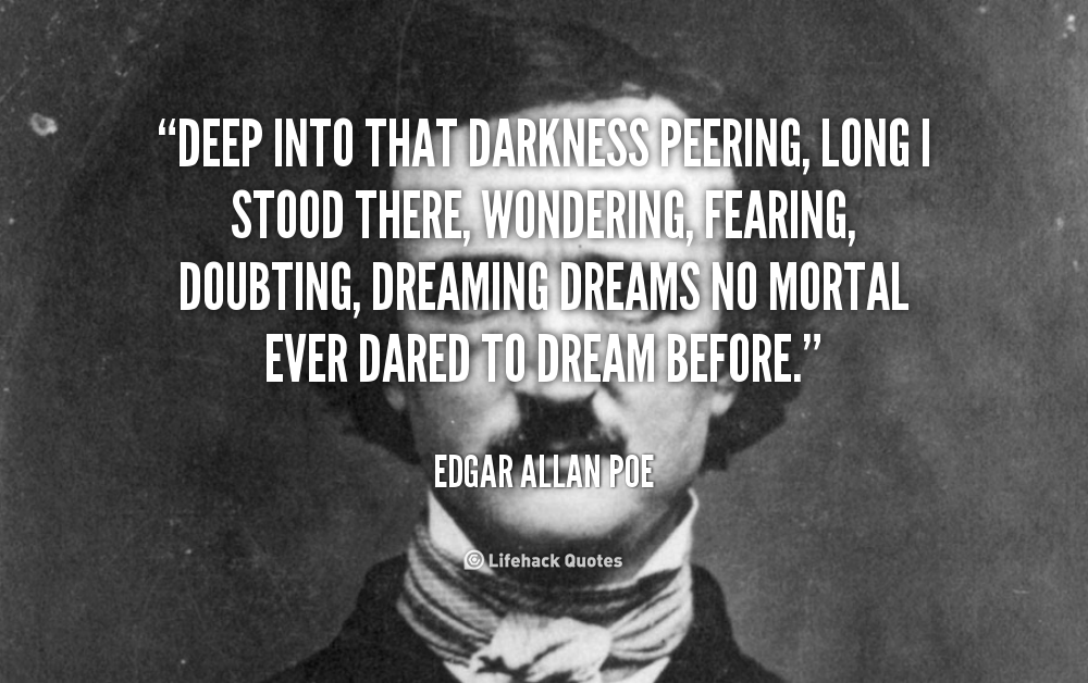 Deep Quotes: Edgar Allan Poe Dark Quotes. QuotesGram