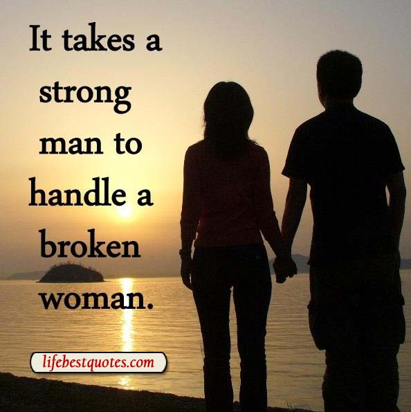 Women Better Than Men Quotes: Broken Woman Quotes. QuotesGram