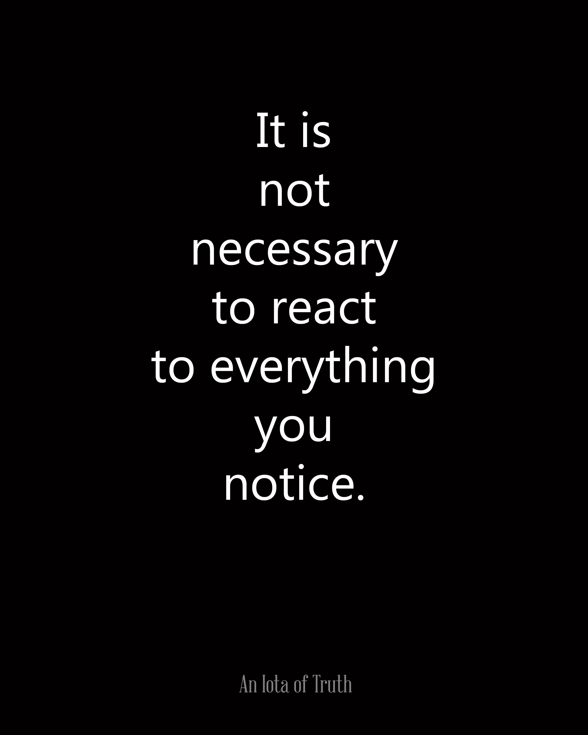 Quotes About People Who Notice: Everything Is Not About You Quotes. QuotesGram