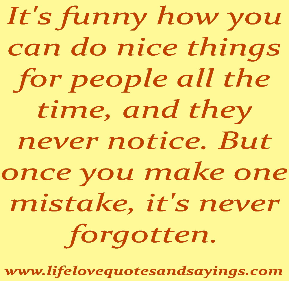 Quotes About People Who Notice: People Make Mistakes Quotes. QuotesGram