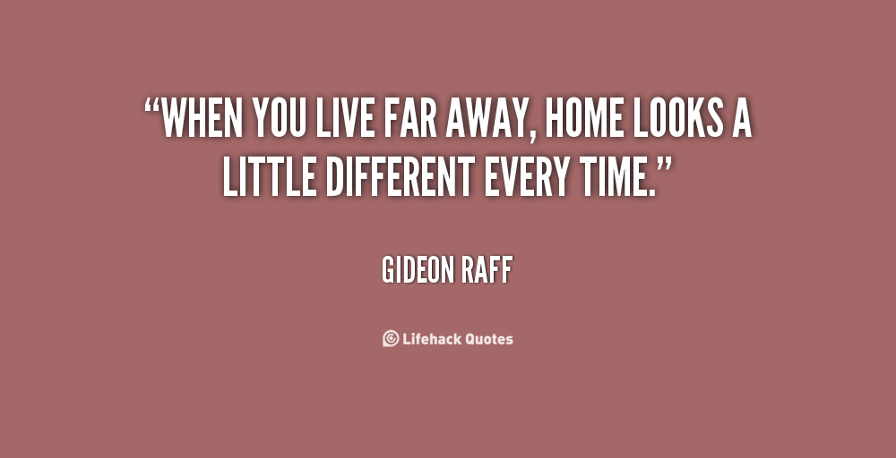 Quotes About Loving Someone Far Away: Far Away Family Quotes. QuotesGram