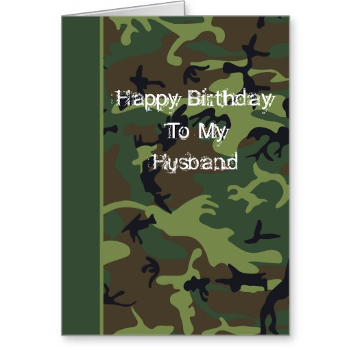 Happy Birthday Husband Funny Quotes Quotesgram: Camo Happy Birthday Quotes. QuotesGram