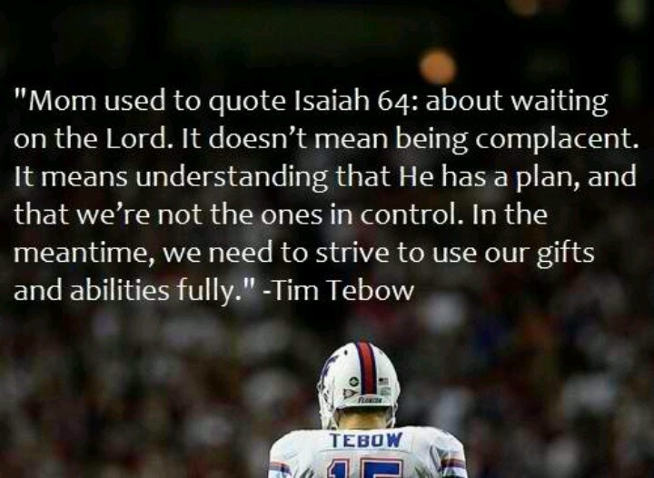 Tim Tebow Inspirational Quotes: Tim Tebow Quotes. QuotesGram