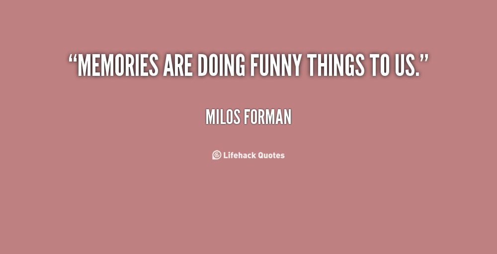 Funny Quotes About Memory. QuotesGram