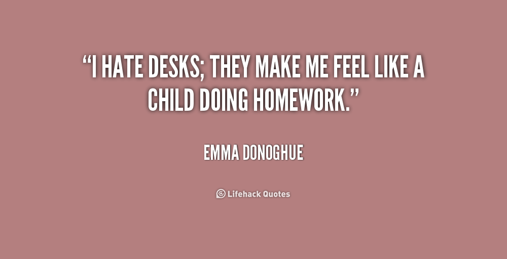 10 Things I Hate Quotes Quotesgram: Homework I Hate School Quotes. QuotesGram