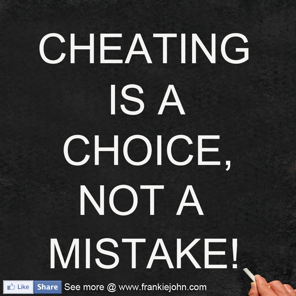 Cheaters Quotes Images: Quotes About Not Cheating. QuotesGram