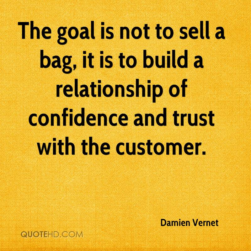 Trust In Business Quotes: Quotes About Building Customer Relationships. QuotesGram