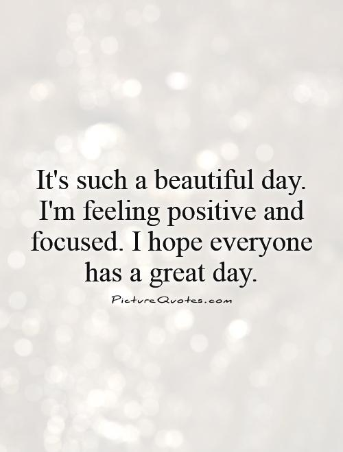 feeling positive quotes  quotesgram