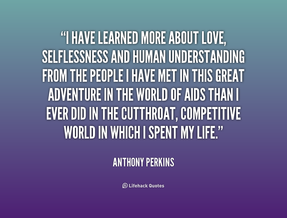 Quotes About Love And Sailing Quotesgram: Inspirational Quotes About Selflessness. QuotesGram
