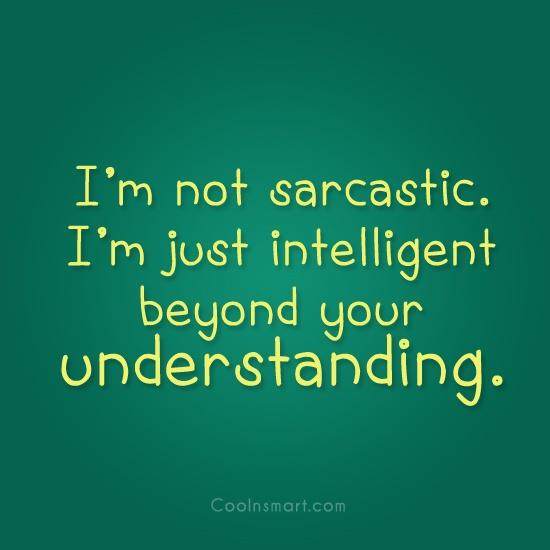 Sarcastic Positive Attitude Quotes. QuotesGram