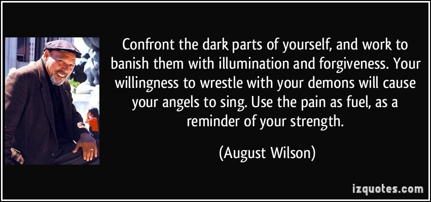 Angel And Demon Love Quotes: August Wilson Quotes. QuotesGram
