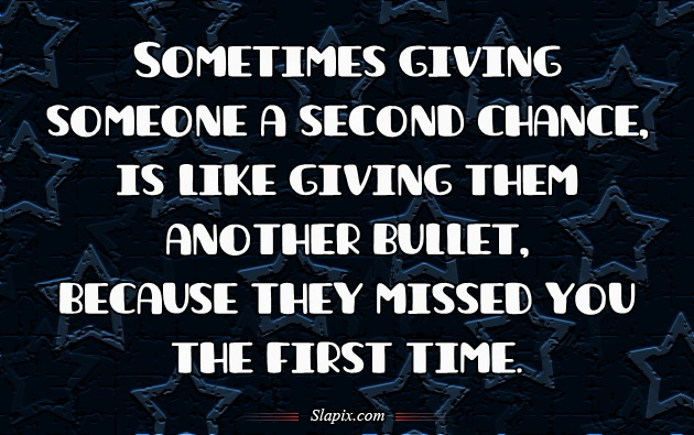 Giving Someone Another Chance Quotes. QuotesGram