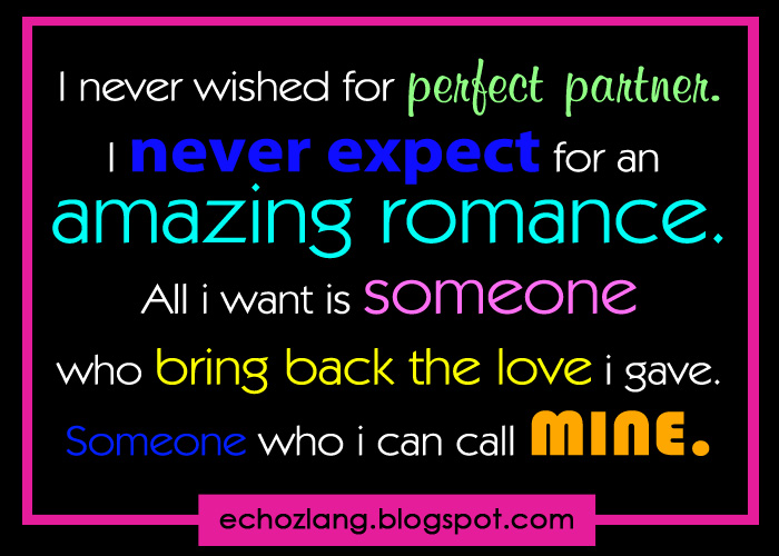 Wanting To Be With Someone Quotes Quotesgram: I Want Someone I Can Call Mine Quotes. QuotesGram