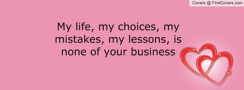 My Business Is My Business Quotes. QuotesGram