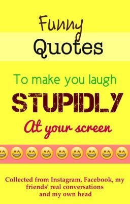 Very Funny Quotes To Make You Laugh. QuotesGram