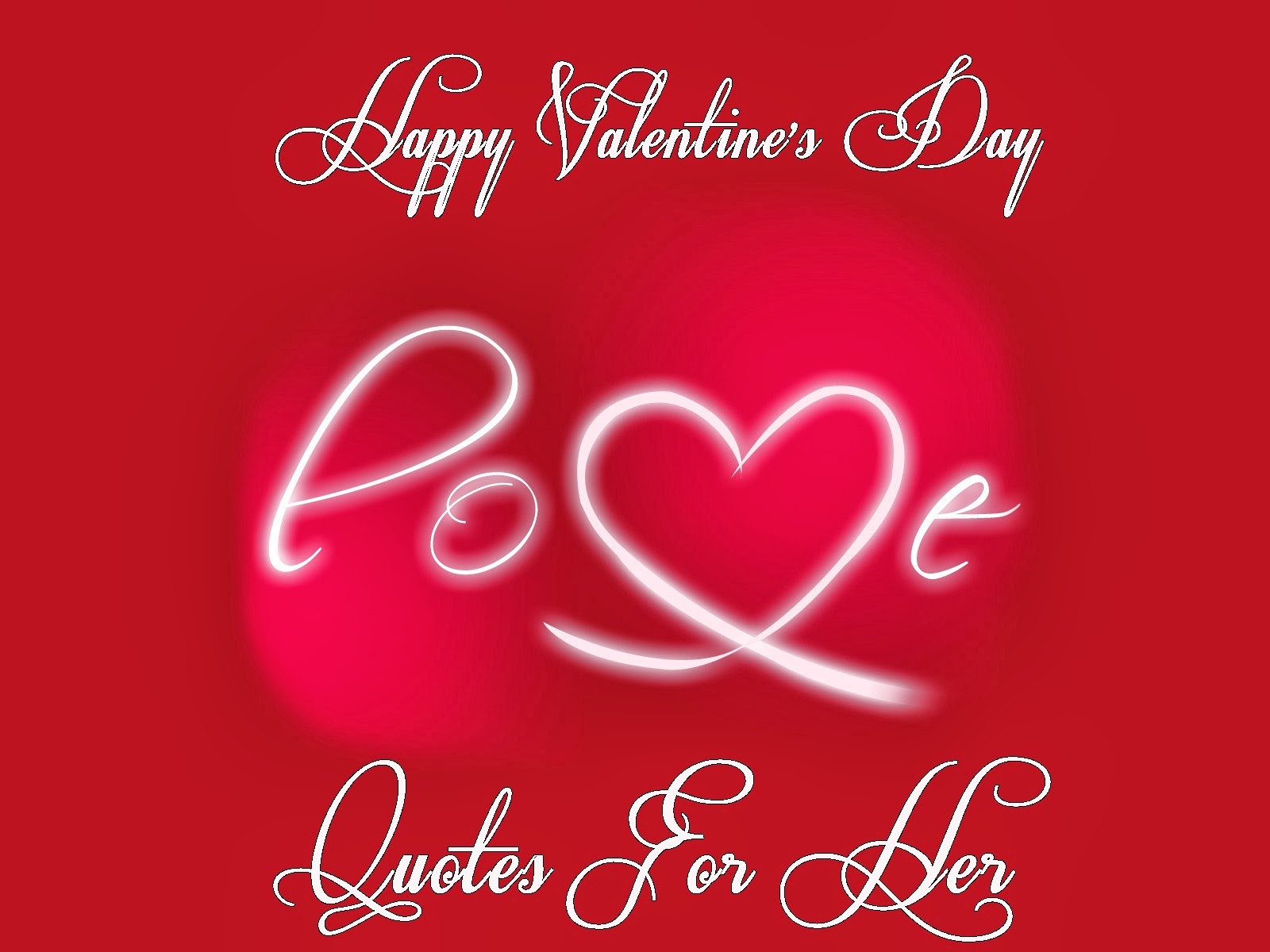 Valentines day quotes for her quotesgram for Quotes on valentine day