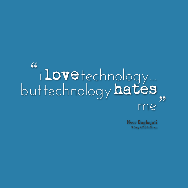 Quotes On Technology: Technology Quotes. QuotesGram