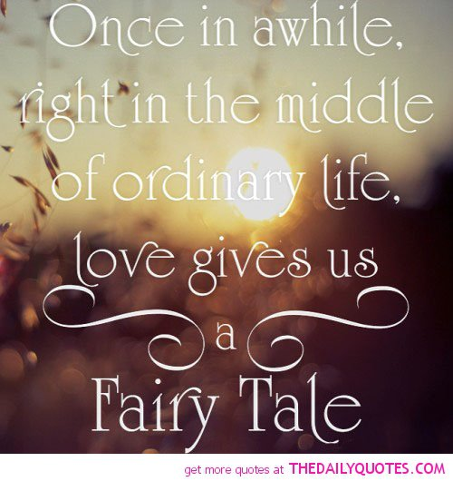 fairy tale relationship quote
