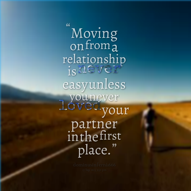 Quotes About Moving On From A Relationship. QuotesGram