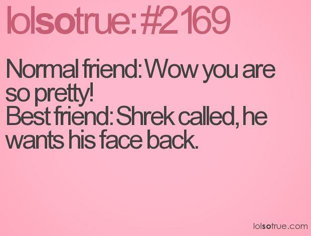 Funny Best Friend Quotes For Girls. QuotesGram