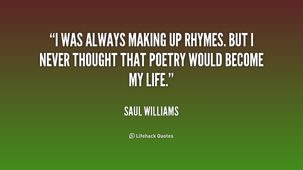 life quotes that rhyme quotesgram