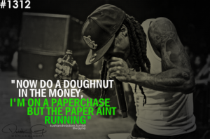 Lil Wayne Quotes About Money. QuotesGram