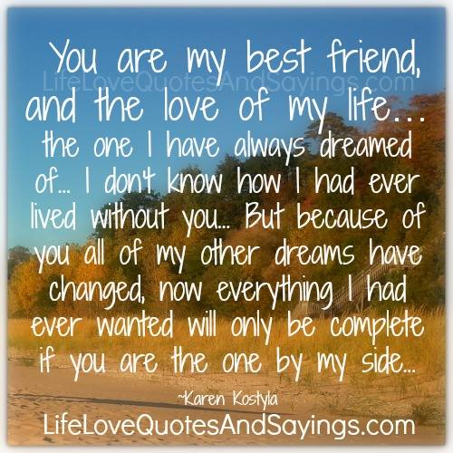 You Are The Best Quotes: You Are My Best Friend Quotes. QuotesGram