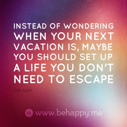 Need A Vacation Quotes: Enjoy Your Vacation Quotes. QuotesGram