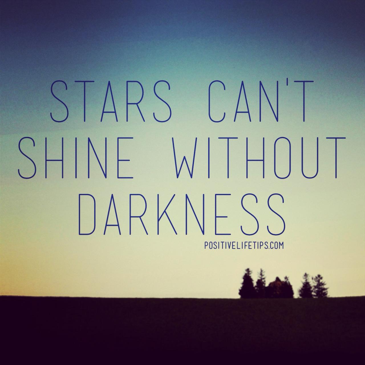Inspirational Quotes: Go Through Darkness Quotes. QuotesGram