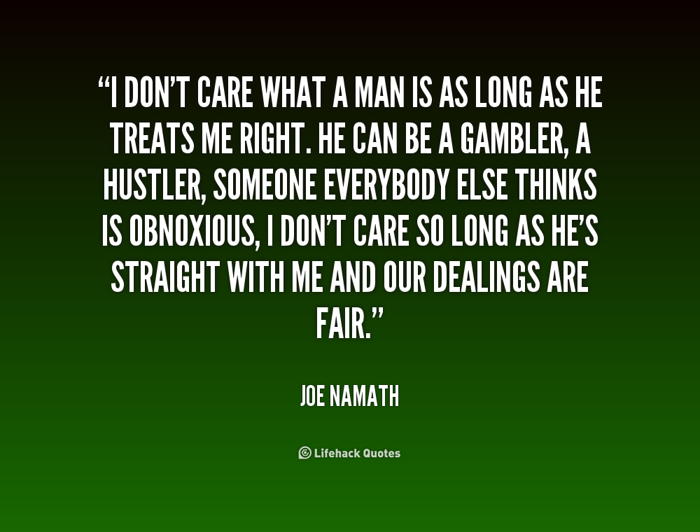 He Dont Care Quotes. QuotesGram