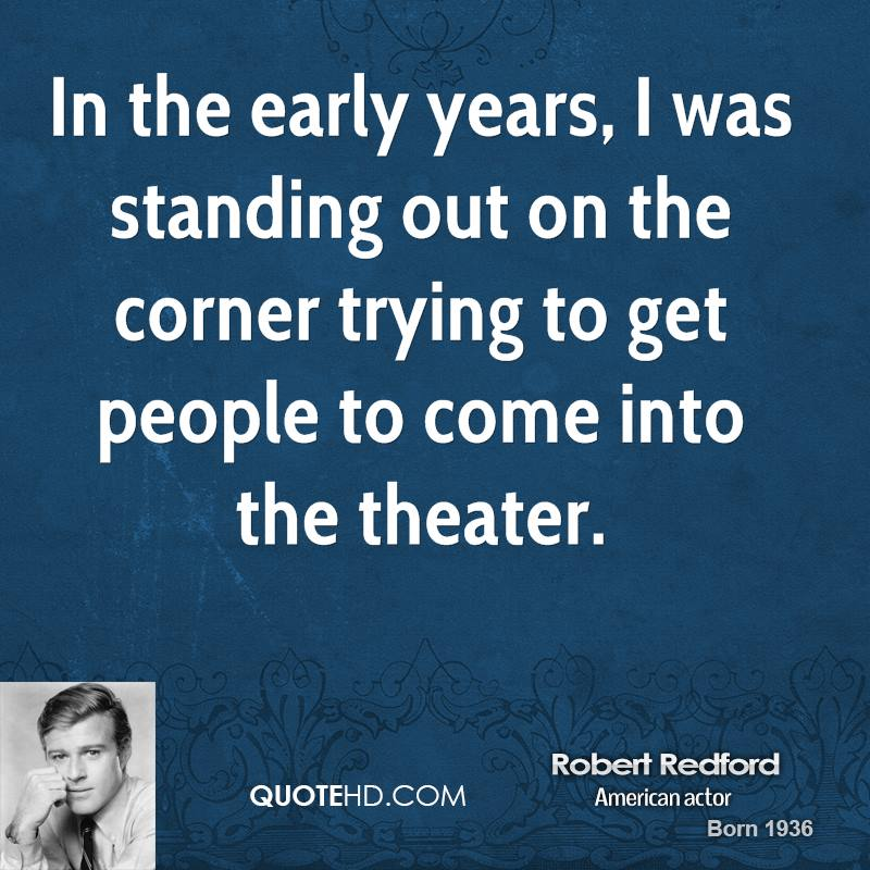 Early Relationship Quotes: Robert Redford Love Quotes. QuotesGram