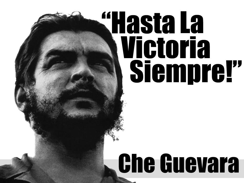 ernesto guevara quotes victoria. quotesgram