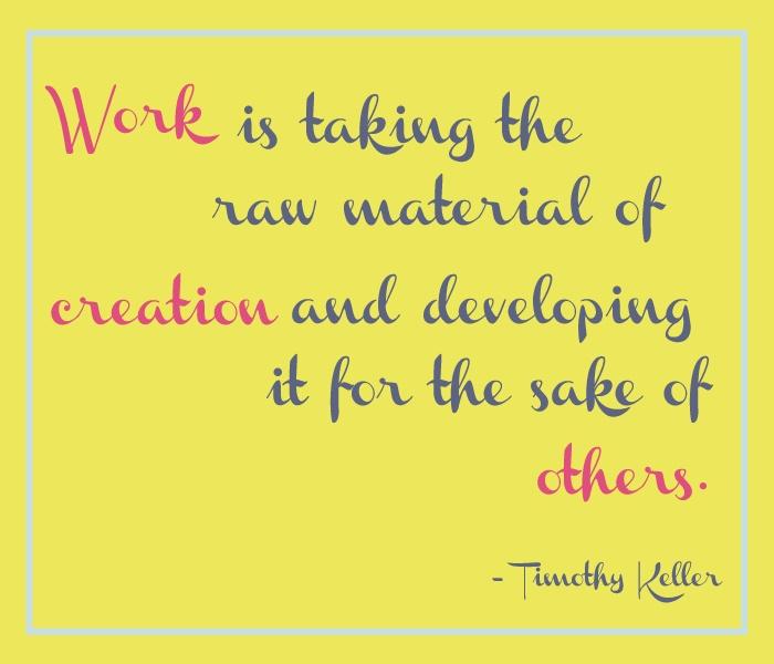 Tim Keller Quotes On Work