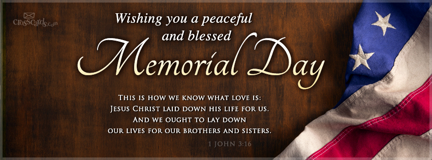 Memorial Day Bible Quotes: Religious Quotes For Memorial Day. QuotesGram