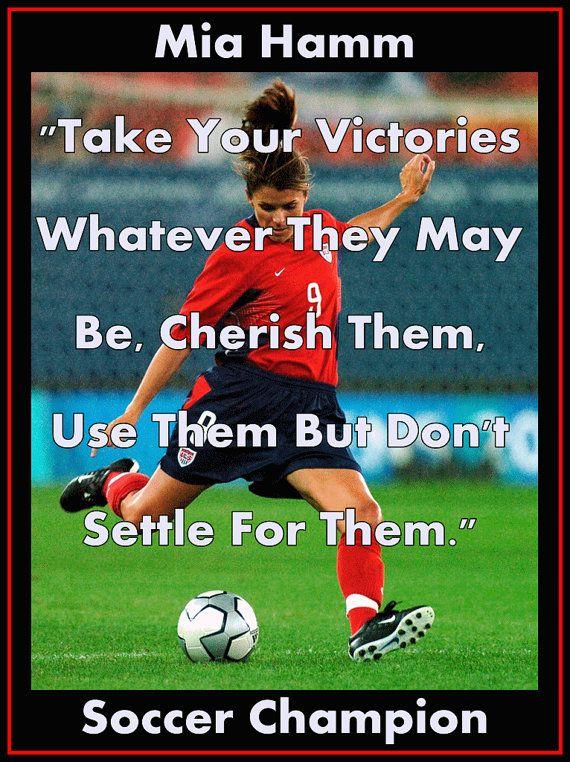mia hamm soccer quotes - Google Search | Soccer girls rock ...  |Mia Hamm Soccer Quotes