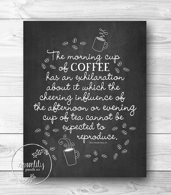 Free Printable Coffee Quotes: Coffee Printable Chalkboard Quotes. QuotesGram