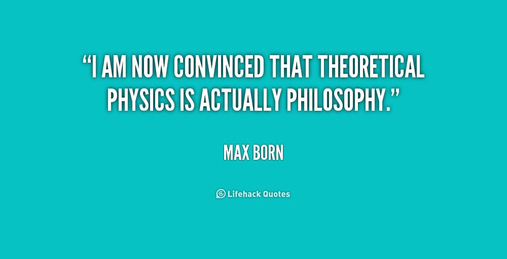 Max Born Quotes. QuotesGram