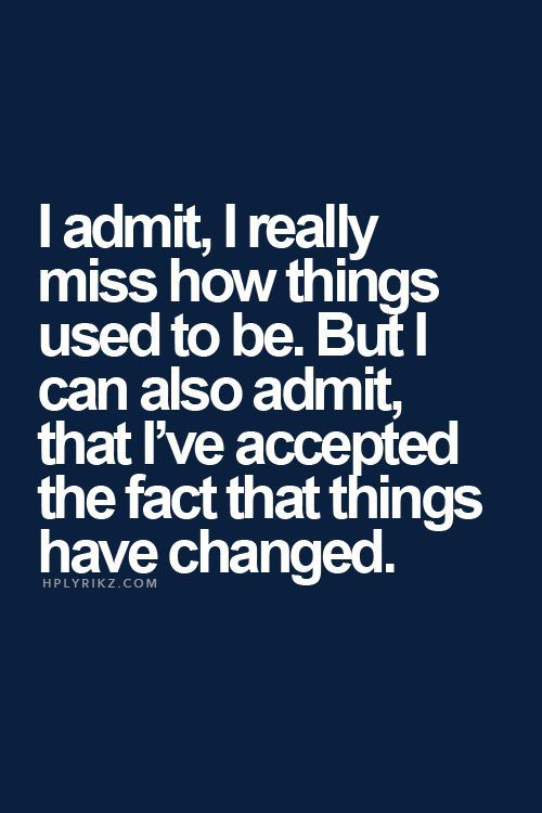 Life Changing Quote Just Have A Look Bookmark It: Things Have Changed Quotes. QuotesGram
