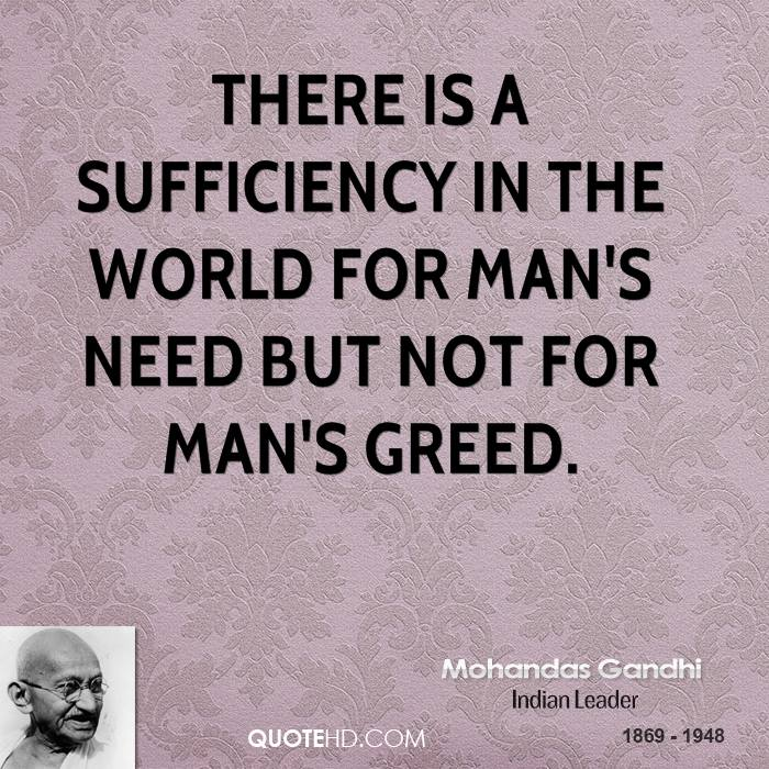 Gandhi Quotes On Greed. QuotesGram
